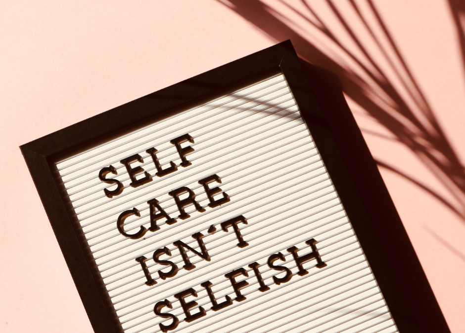 Putting on your oxygen mask first: The importance of self care.